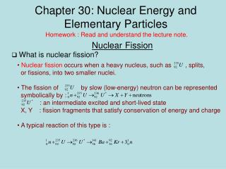 Chapter 30: Nuclear Energy and Elementary Particles