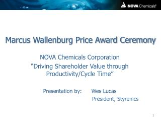 Marcus Wallenburg Price Award Ceremony