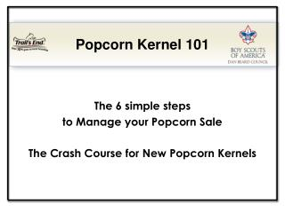 The 6 simple steps  to Manage your Popcorn Sale The Crash Course for New Popcorn Kernels