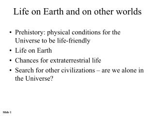 Life on Earth and on other worlds