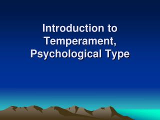 Introduction to Temperament, Psychological Type