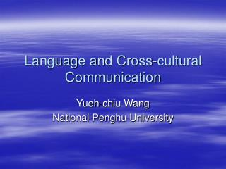 Language and Cross-cultural Communication