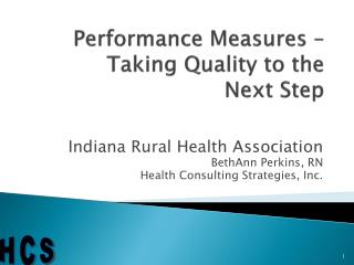 Performance Measures – Taking Quality to the  Next Step