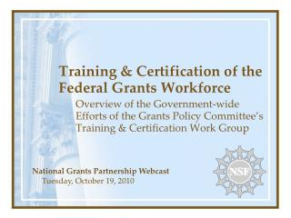Training & Certification of the Federal Grants Workforce