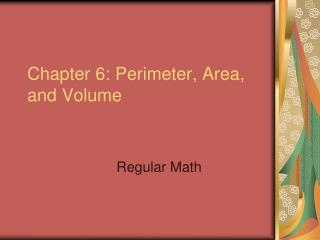 Chapter 6: Perimeter, Area, and Volume