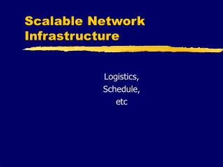 Scalable Network Infrastructure