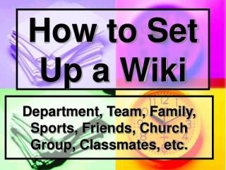 How to Set Up a Wiki