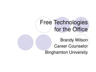 Free Technologies  for the Office