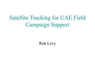 Satellite Tracking for UAE Field Campaign Support