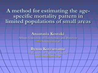 A method for estimating the age-specific mortality pattern in limited populations of small areas