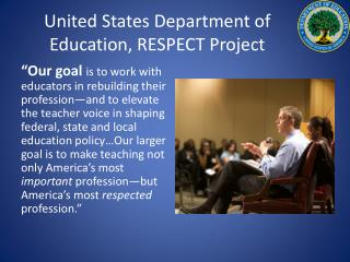 United States Department of Education, RESPECT Project