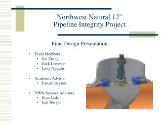"Northwest Natural 12""  Pipeline Integrity Project"