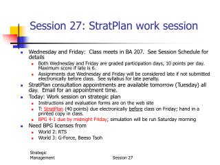 Session 27: StratPlan work session