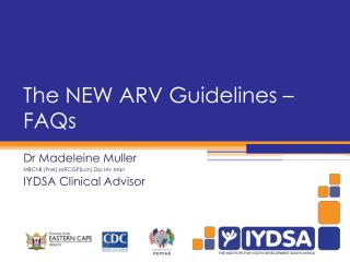 The NEW ARV Guidelines – FAQs