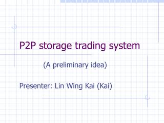 P2P storage trading system