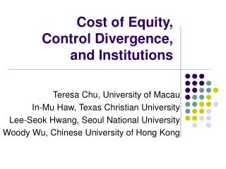 Cost of Equity,  Control Divergence,  and Institutions