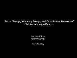 Jae  Hyeok Shin Korea University August 1, 2013