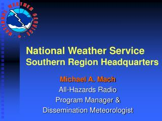 National Weather Service Southern Region Headquarters