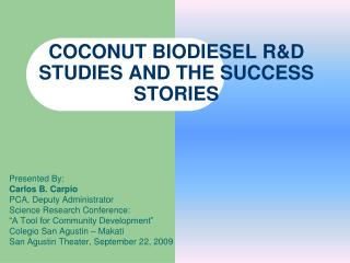COCONUT BIODIESEL R&D STUDIES AND THE SUCCESS STORIES