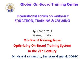 Global On-Board-Training Center