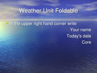 Weather Unit Foldable