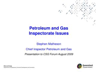 Petroleum and Gas Inspectorate Issues