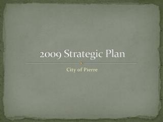 2009 Strategic Plan