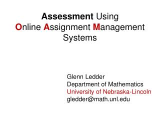 Assessment  Using  O nline  A ssignment  M anagement Systems