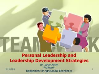 Personal Leadership and  Leadership Development Strategies
