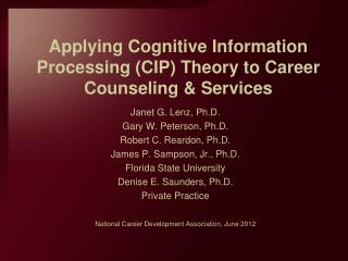 Applying Cognitive Information Processing (CIP) Theory to Career Counseling & Services