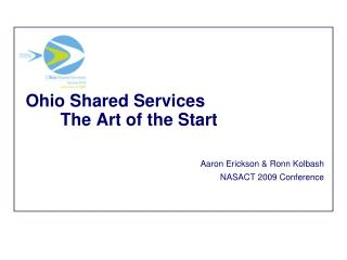 Ohio Shared Services 	The Art of the Start