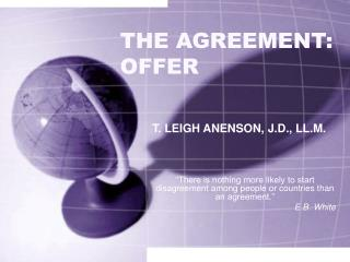 THE AGREEMENT: OFFER