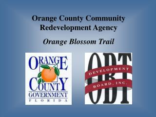 Orange County Community Redevelopment Agency Orange Blossom Trail