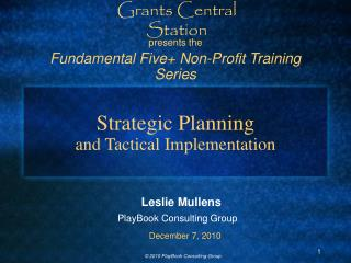Strategic Planning and Tactical Implementation