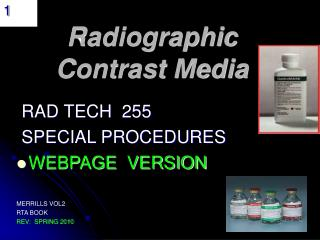 Radiographic Contrast Media