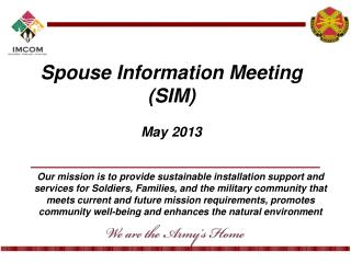 Spouse  Information Meeting ( SIM ) May 2013