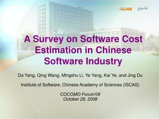 A Survey on Software Cost Estimation in Chinese Software Industry