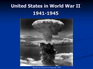 United States in World War II 1941-1945