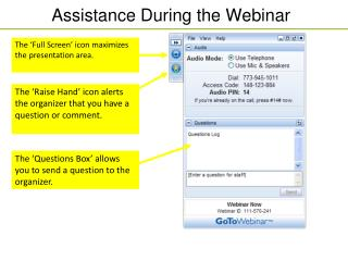 Assistance During the Webinar