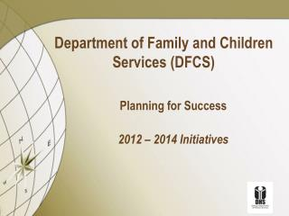 Department of Family and Children Services (DFCS)