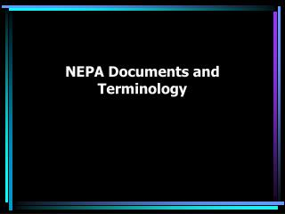 NEPA Documents and Terminology
