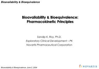 Bioavailability & Bioequivalence: Pharmacokinetic Principles