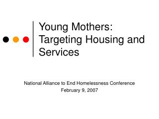 Young Mothers:  Targeting Housing and Services