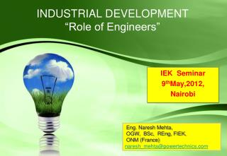 "INDUSTRIAL DEVELOPMENT  ""Role of Engineers"""