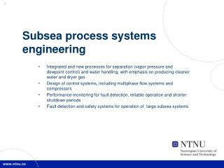 Subsea process systems engineering