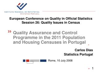 European Conference on Quality in Official Statistics Session 26: Quality Issues in Census