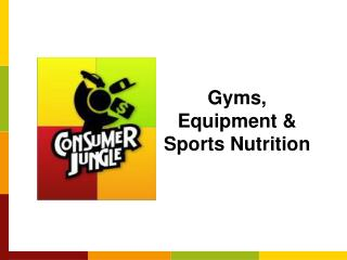 Gyms, Equipment & Sports Nutrition