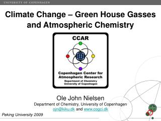 Climate Change – Green House Gasses and Atmospheric Chemistry