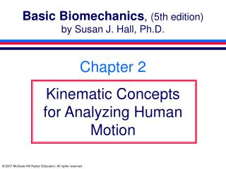 Basic Biomechanics, 5th edition by Susan J. Hall, Ph.D.