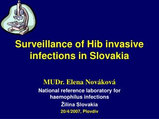 Surveillance of Hib invasive infections in Slovakia